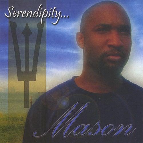 Serendipity by Mason