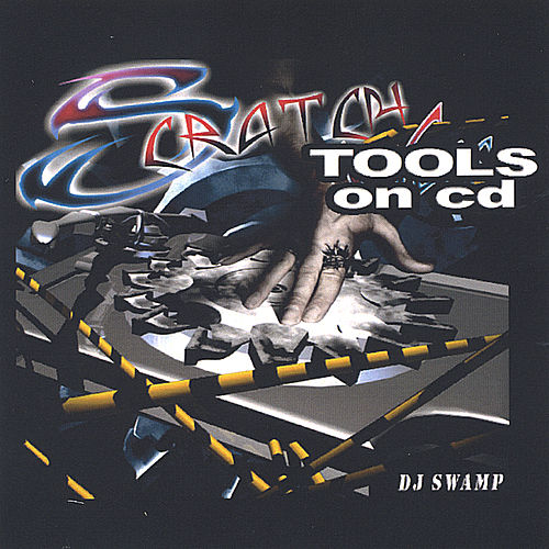 Scratch Tools On Cd von DJ Swamp