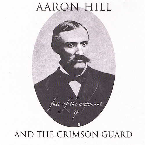 Face Of The Astronaut EP by Aaron Hill