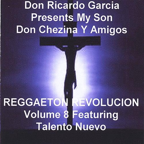 Reggaeton Revolucion de Don Chezina