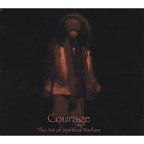 The Art of Spiritual Warfare de Courage