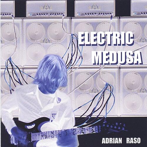 Electric Medusa de Adrian Raso