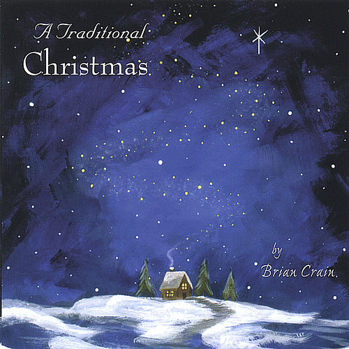A Traditional Christmas von Brian Crain
