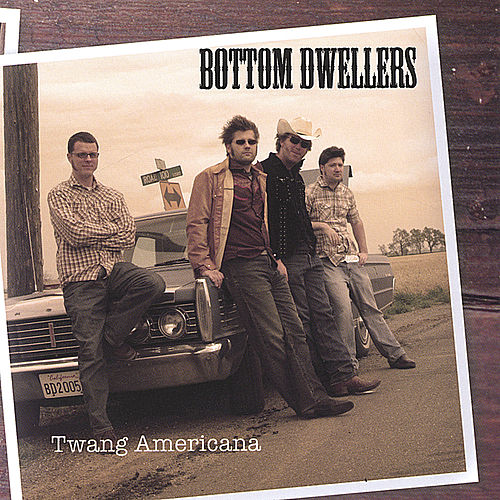 Twang Americana by Bottom Dwellers