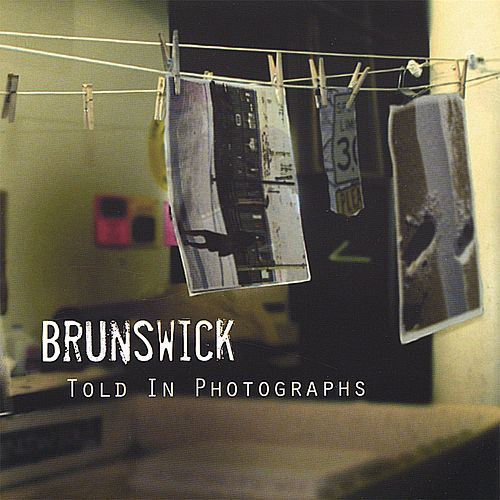 Told In Photographs by BRUNSWICK