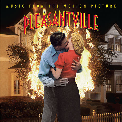Pleasantville: Music From The Motion Picture de Various Artists