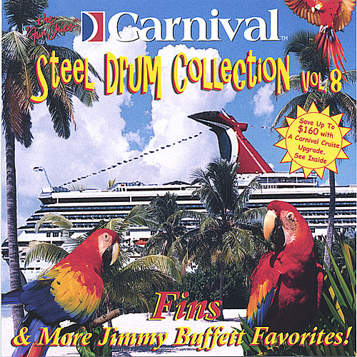 Fins and More Jimmy Buffett Favorites de The Carnival Steel Drum Band