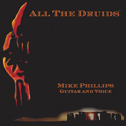 All The Druids von Mike Phillips