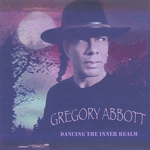 Dancing The Inner Realm de Gregory Abbott