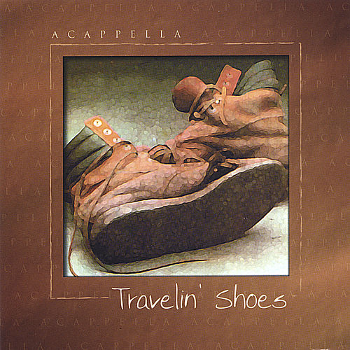 Travelin' Shoes de Acappella