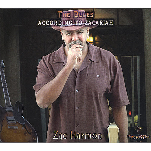 The Blues According to Zacariah de Zac Harmon