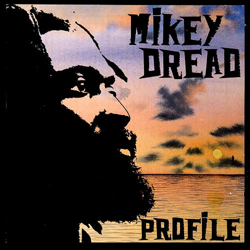 Profile by Mikey Dread