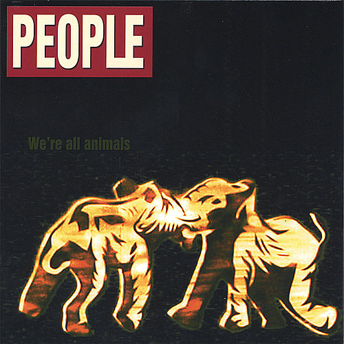 We're All Animals by People