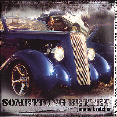 Something Better de Jimmie Bratcher