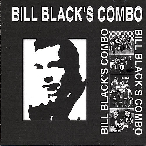Bill Black's Combo by Bill Black's Combo