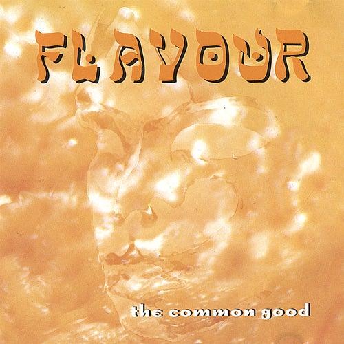 The Common Good by La Flavour
