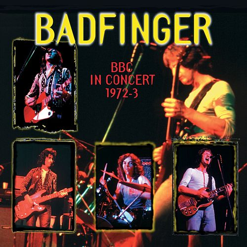 BBC in Concert 1972-1973 by Badfinger