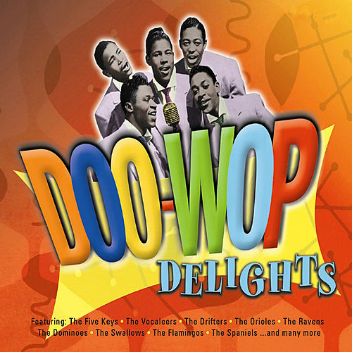 Doo Wop Delights by Various Artists