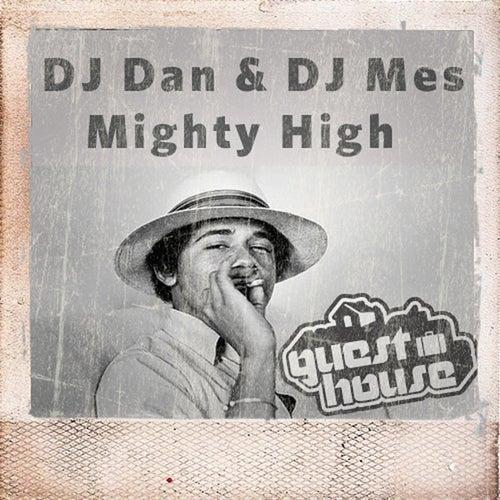 Mighty High de DJ Dan