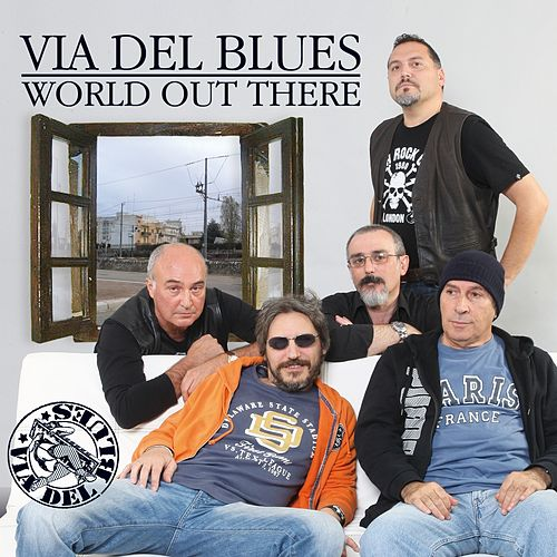 World out there di Via del Blues
