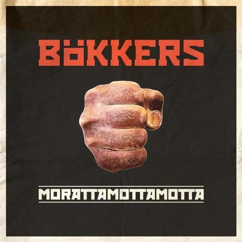 Morattamottamotta von Bökkers