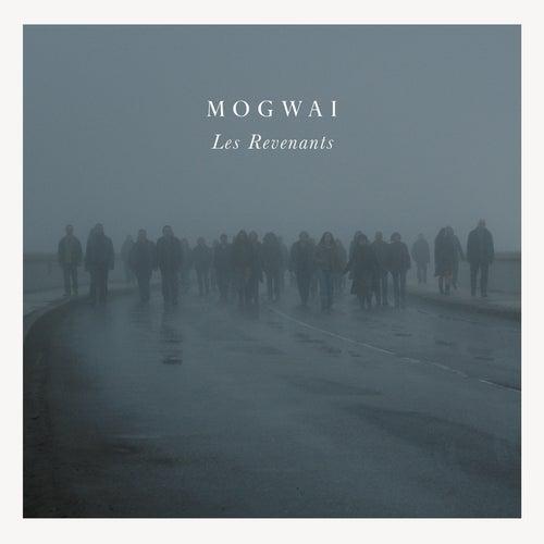 Les Revenants Soundtrack by Mogwai