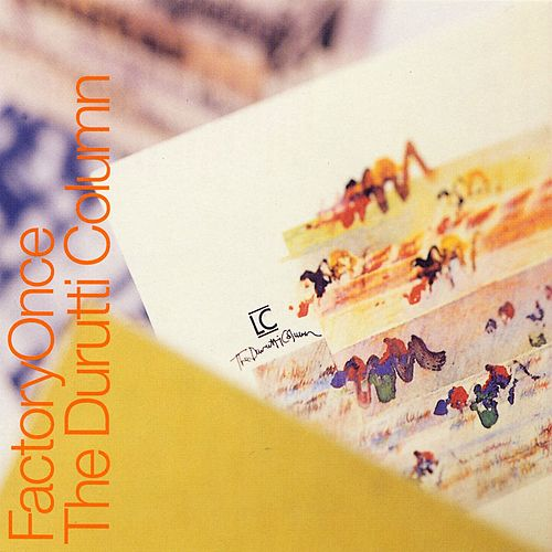 Lc by The Durutti Column