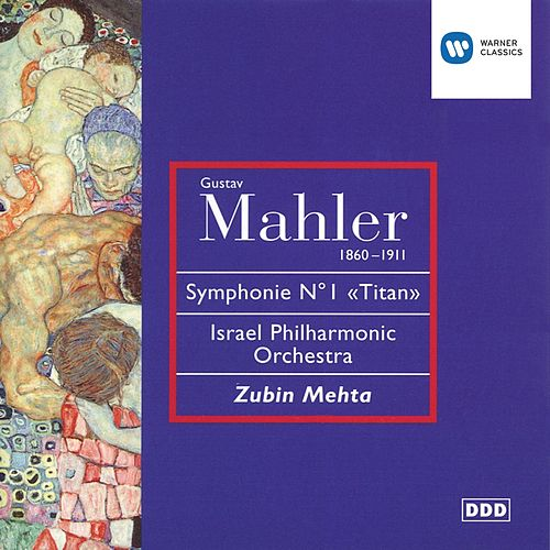 Mahler: Symphony No 1 In D Major von Zubin Mehta