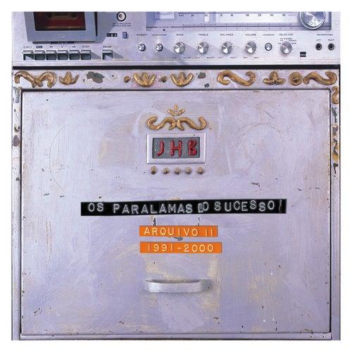 Arquivo II 1991 - 2000 by Os Paralamas Do Sucesso