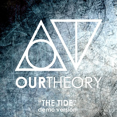 The Tide (Demo Version) de Our Theory