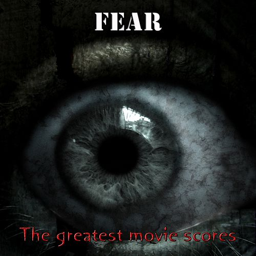 Fear at the Movies (The Greatest Movie Scores) de Hollywood Pictures Orchestra