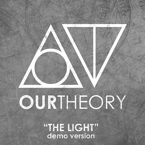 The Light (Demo Version) de Our Theory