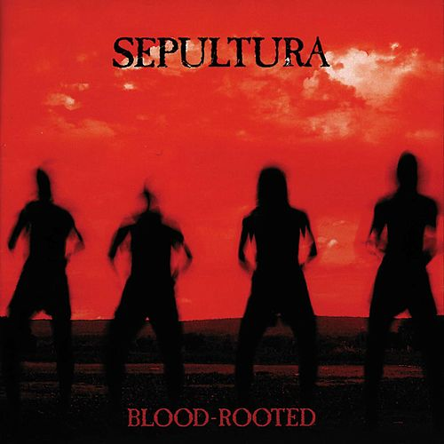 Blood-Rooted de Sepultura