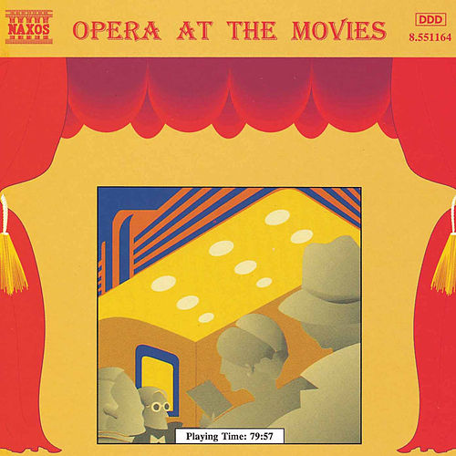 Opera at the Movies von Various Artists