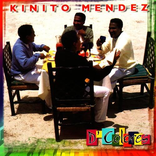 D'Colores de Kinito Méndez