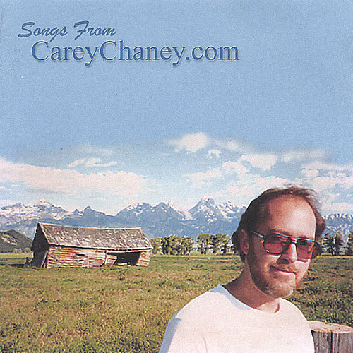 Songs From CareyChaney.com by Carey Chaney