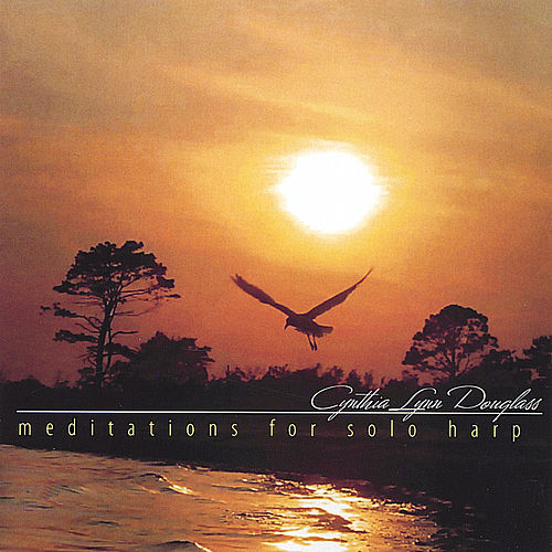 Meditations for Solo Harp by Cynthia Lynn Douglass