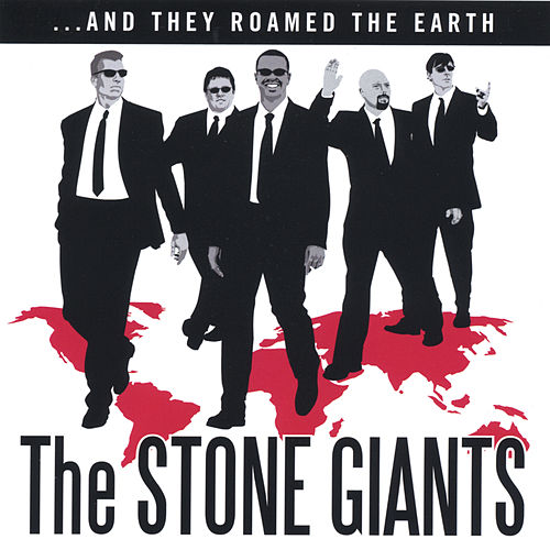 ...And They Roamed The Earth by The Stone Giants