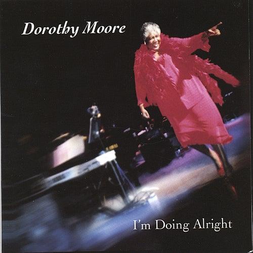I'm Doing Alright de Dorothy Moore