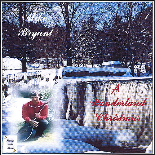 A Wonderland Christmas von Mike Bryant