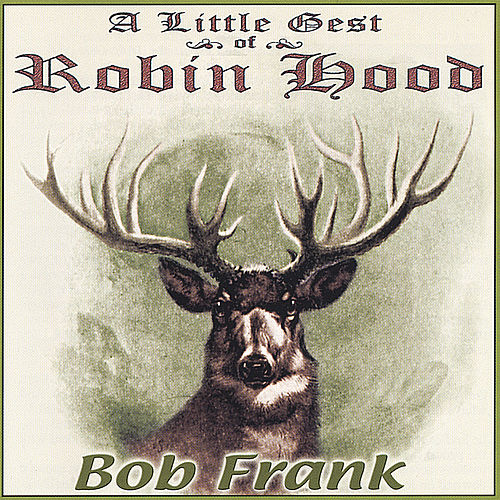 A Little Gest of Robin Hood de Bob Frank