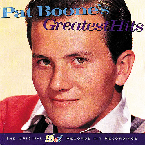 Pat Boone's Greatest Hits by Pat Boone