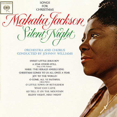 Silent Night: Songs For Christmas by Mahalia Jackson