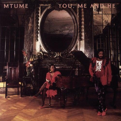 You, Me And He von Mtume
