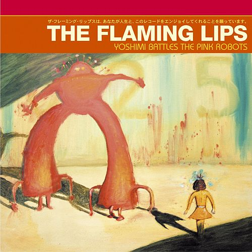Yoshimi Battles The Pink Robots de The Flaming Lips
