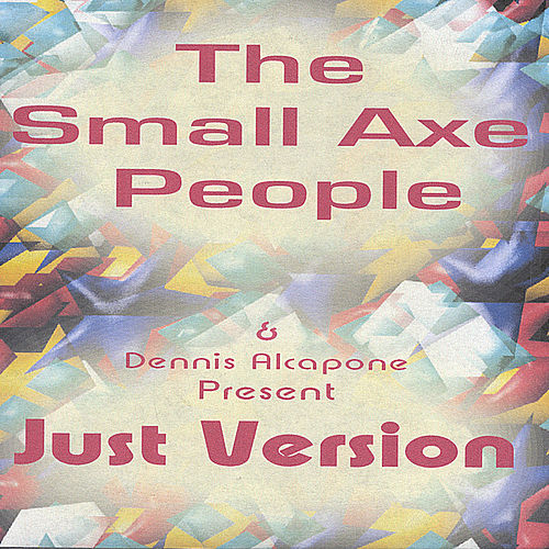 Just Version by Dennis Alcapone