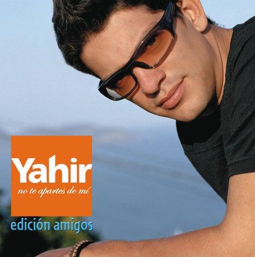 No te apartes de mi (Edicion Amigos) (USA Version) de Yahir