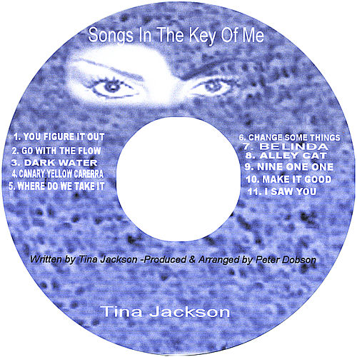 Songs In The Key Of Me by Tina Jackson