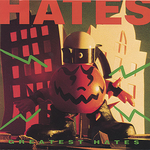 Greatest Hates von Various Artists