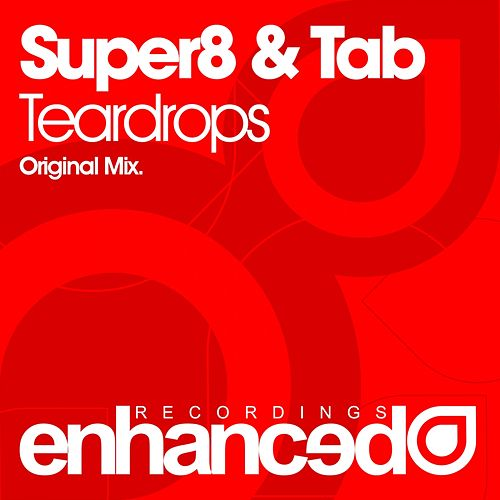 Teardrops van Super8 & Tab